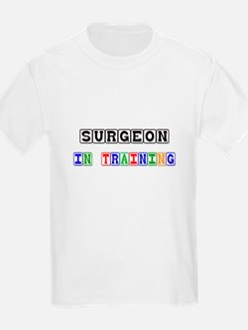 Surgeon In Training T-Shirt