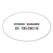Studio Manager In Training Oval Decal