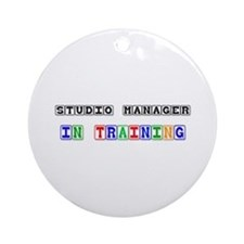 Studio Manager In Training Ornament (Round)