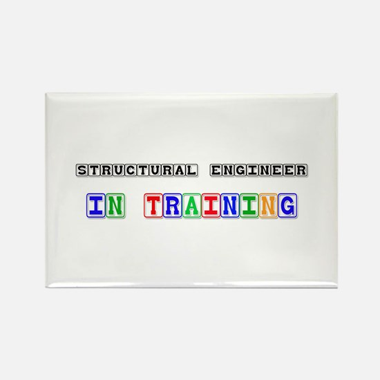 Structural Engineer In Training Rectangle Magnet