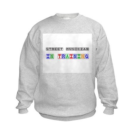 Street Musician In Training Kids Sweatshirt