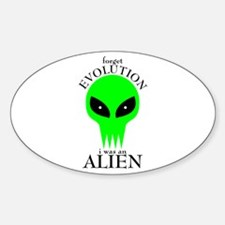 I was an Alien Oval Decal