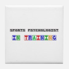 Sports Psychologist In Training Tile Coaster