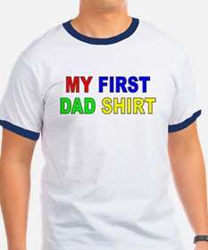 My First Dad Shirt T