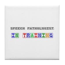Speech Pathologist In Training Tile Coaster