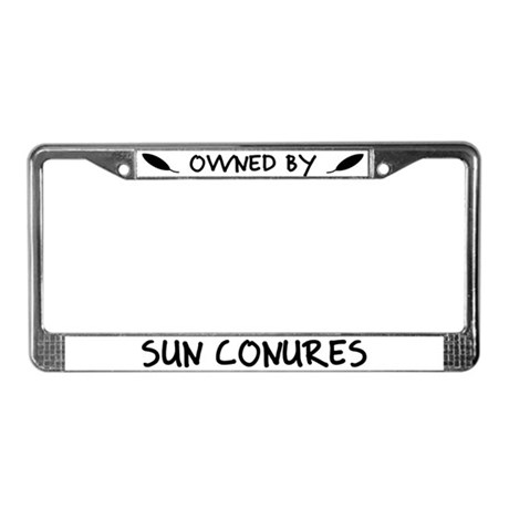 Owned by Sun Conures License Plate Frame