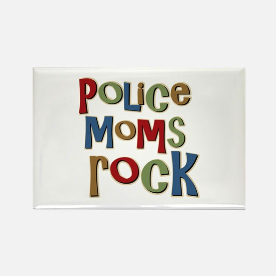 Police Moms Rock Law Enforcem Rectangle Magnet