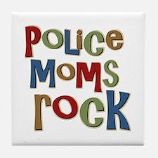 Police Moms Rock Law Enforcem Tile Coaster