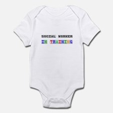 Social Worker In Training Infant Bodysuit