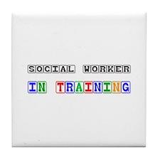 Social Worker In Training Tile Coaster