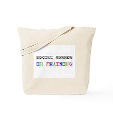Social Worker In Training Tote Bag