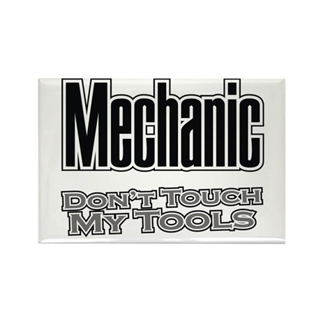 Mechanic Don't Touch My Tools Rectangle Magnet (10