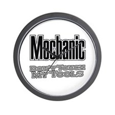 Mechanic Don't Touch My Tools Wall Clock