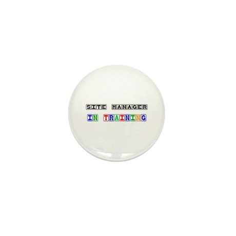 Site Manager In Training Mini Button (10 pack)