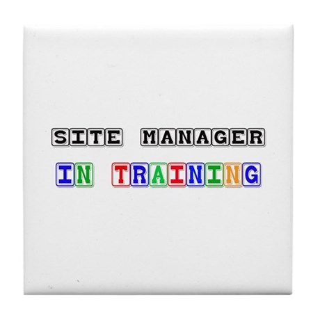 Site Manager In Training Tile Coaster