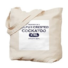 Property of Sulfur Crested Cockatoo Tote Bag