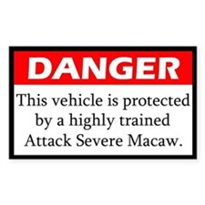 Danger Attack Severe Macaw Decal