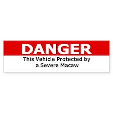 Danger Severe Macaw Bumper Bumper Sticker