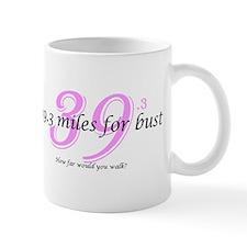 39.3 miles for bust - 39.3 Mug