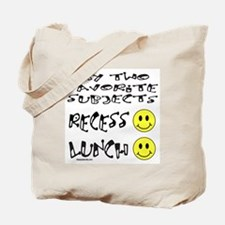 LUNCH AND RECESS Tote Bag