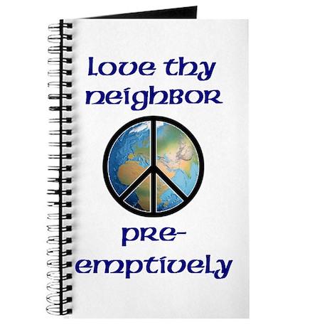 Love Thy Neighbor Pre-emptively Journal