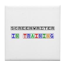 Screenwriter In Training Tile Coaster