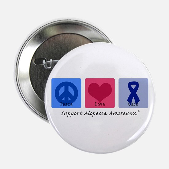 "Peace Love Alopecia 2.25"" Button"