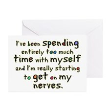 I'm getting on my nerves Greeting Cards (Package o