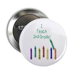 I Teach 2nd Grade! Button