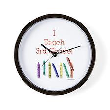 I Teach 3rd Grade! Wall Clock
