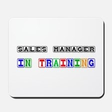 Sales Manager In Training Mousepad