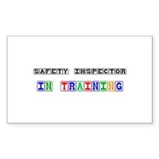 Safety Inspector In Training Rectangle Sticker