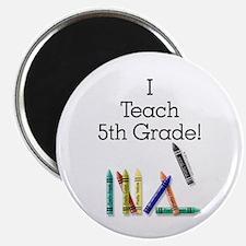 I Teach 5th Grade! Magnet