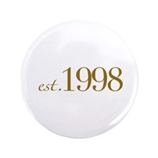 """Est. 1998 (10th Birthday) 3.5"""" Button"""