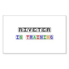 Riveter In Training Rectangle Sticker