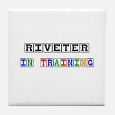 Riveter In Training Tile Coaster