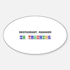 Restaurant Manager In Training Oval Decal