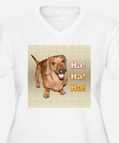 Ha Ha Ha Dachshund Dog T-Shirt