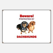 Beware Dachshunds Dogs Banner