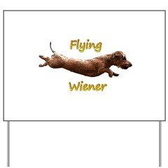 Flying Wiener Yard Sign