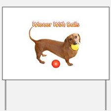 Wiener with Balls Yard Sign