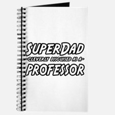 """SuperDad...Professor"" Journal"