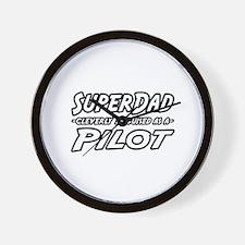 """""""SuperDad...Pilot"""" Wall Clock"""