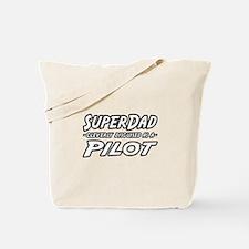 """SuperDad...Pilot"" Tote Bag"