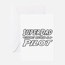 """SuperDad...Pilot"" Greeting Card"