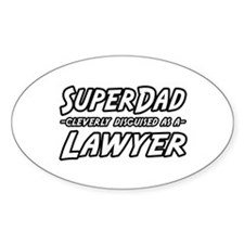 """SuperDad...Lawyer"" Oval Decal"