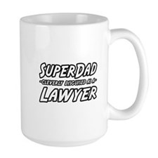 """SuperDad...Lawyer"" Mug"