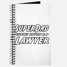 """SuperDad...Lawyer"" Journal"