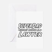 """""""SuperDad...Lawyer"""" Greeting Card"""