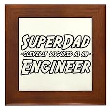 """""""SuperDad...Engineer"""" Framed Tile"""